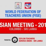 Asian Regional summit of World Federation of Teachers Unions in Colombo today